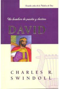 David un Hombre de Pasion y Destino