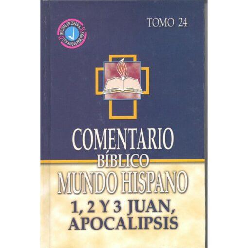 Comentario Biblico Tomo 24 1-3 Juan Apocalipsis
