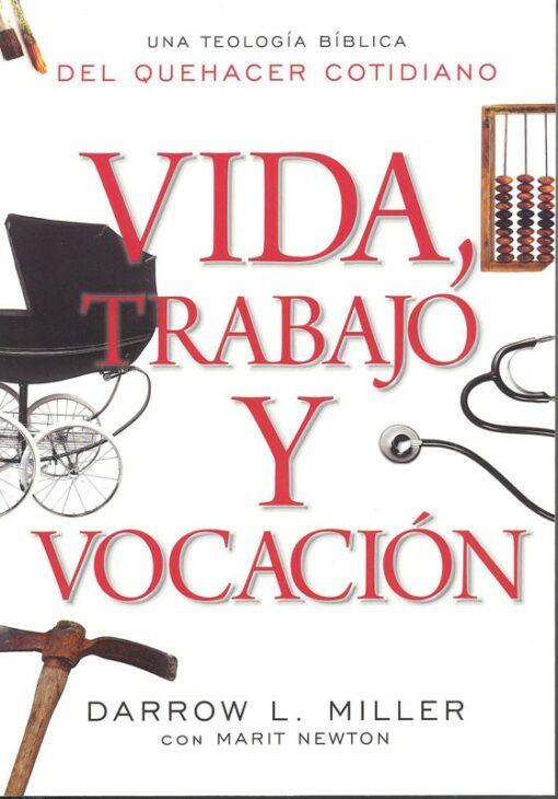 Vida Trabajo y Vocacion