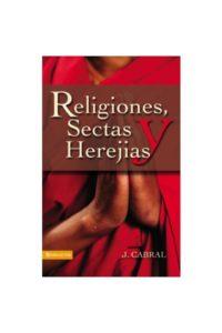Religiones Sectas y Herejias