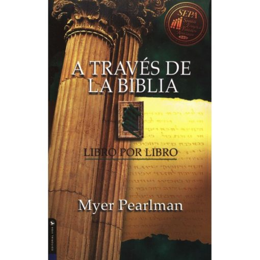A Traves de la Biblia-Edicion Revisada