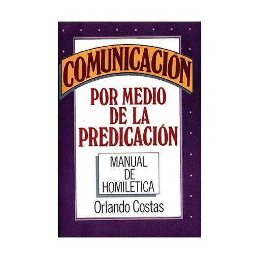 Comunicacion por Medio de la Predicacion