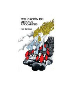 EXPLICACION DE LIBRO DE APOCALIPSIS