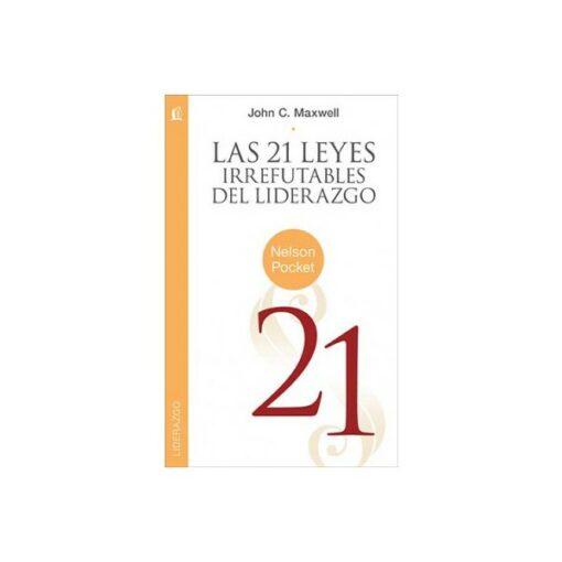 21 Leyes Irrefutables del Liderazgo Pocket
