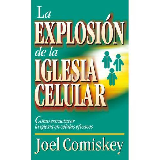 Explosion de la Iglesia Celular