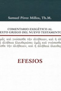 COMENTARIO EXEGETICO AL TEXTO GRIEGO EFESIOS