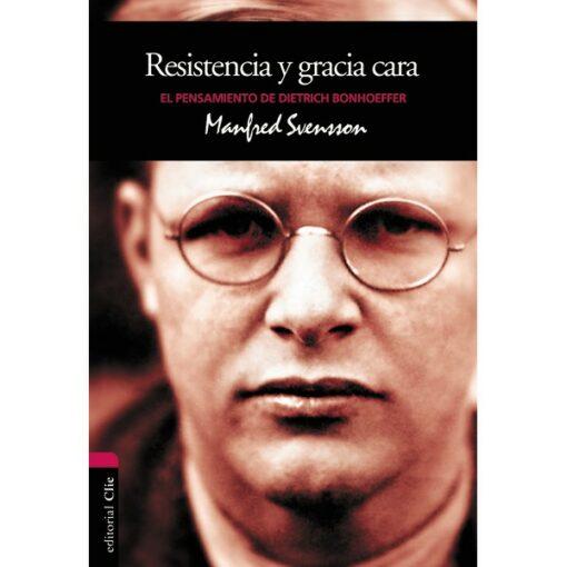 Resistencia y gracia cararPensamientos de Bonhoeffer