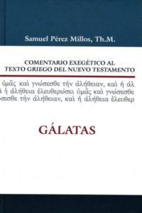 COMENTARIO EXEGÉTICO AL TEXTO GRIEGO DEL NT GALATAS