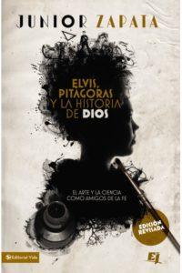 Elvis Pitágoras y la historia de Dios