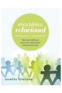 Etica biblica relacional