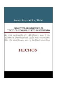 COMENTARIO EXEGETICO AL TEXTO GRIEGO DEL NT HECHOS