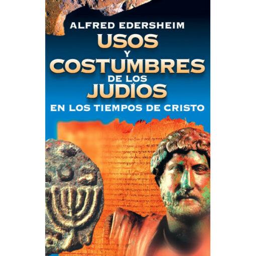 Usos y Costumbres de los Judios