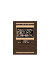 ANTIGUO TESTAMENTO INTERLINEAL HEBREO-ESPAÑOL II