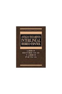 ANTIGUO TESTAMENTO INTERLINEAL HEBREO-ESPAÑOL III