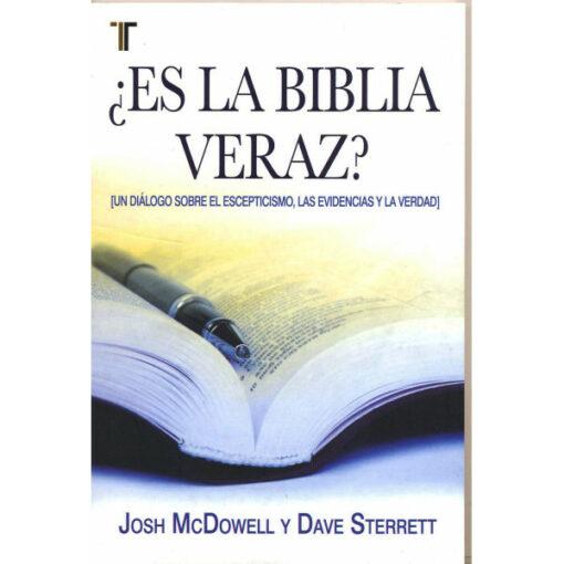 ¿ES LA BIBLIA VERAZ?
