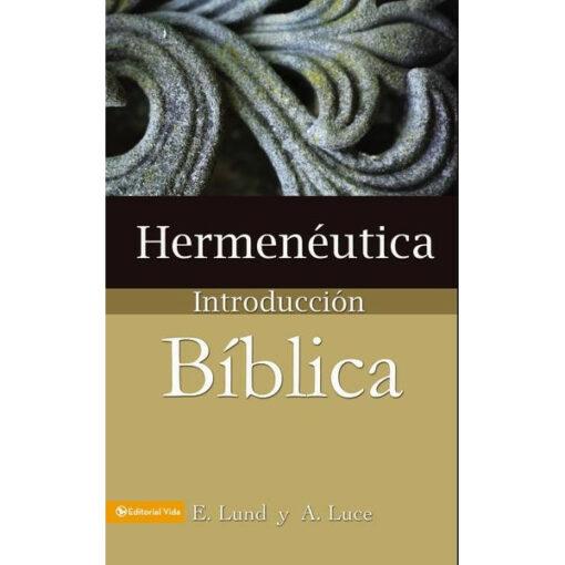 HERMENEUTICA, INTRODUCCIÓN BÍBLICA