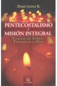 Pentecostalismo y Mision Integral