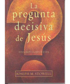 Pregunta Dicisiva de Jesus, La