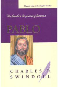 Pablo un Hombre de Gracia y Firmeza