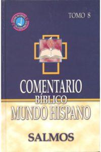 Cometario Biblico Mundo Hispano T-8 Salmos