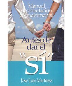"""ANTES DE DAR EL """"SI"""""""