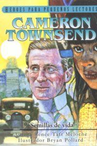 Cameron Townsend - Heroes para Pequeños Lectores
