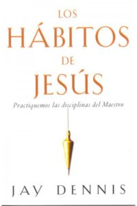 Habitos de Jesus, Los