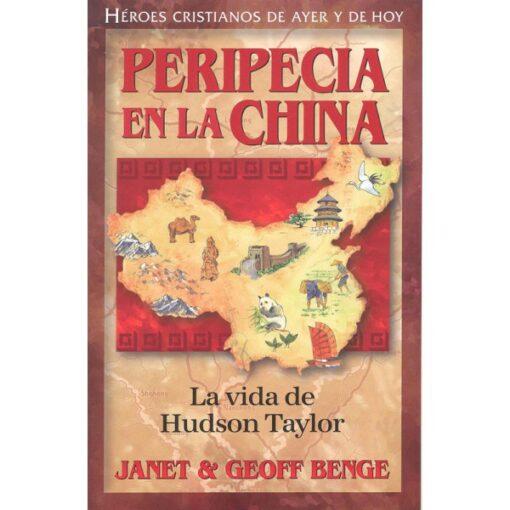 Heroes cristianos peripecia en la China la vida de Hudson Taylor