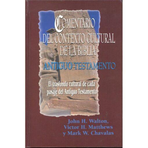 COMENTARIO DEL CONTEXTO CULTURAL DE LA BIBLIA (ANTIGUO TESTAMENTO)