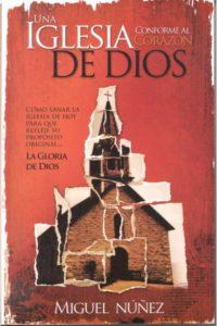 Una Iglesia Conforme al Corazon de Dios