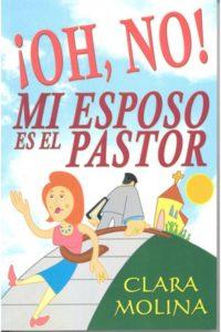 Oh no Mi Esposo es el Pastor